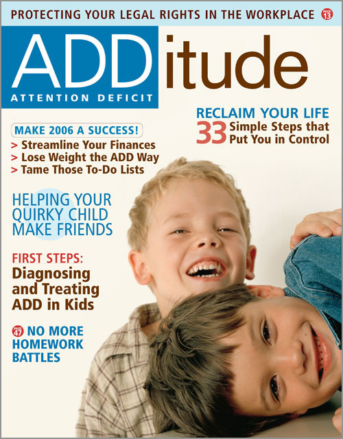 January 2006: Reclaim Your ADHD Life