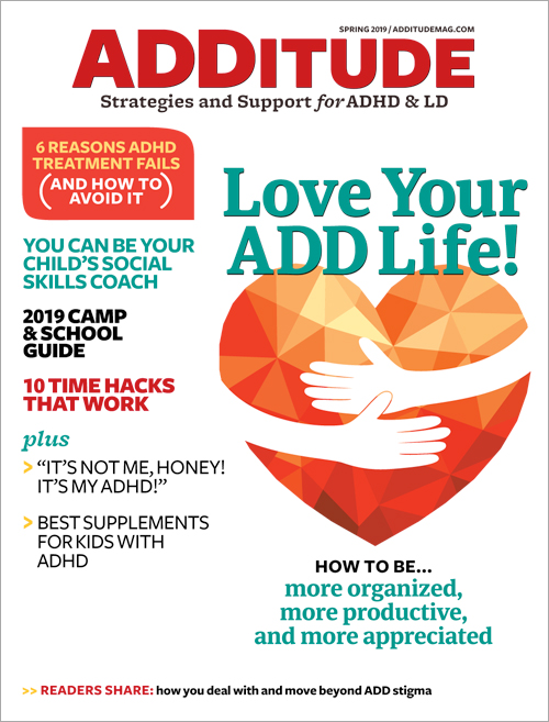 Spring 2019: Love Your ADD Life!